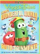 Go to record VeggieTales. The wonderful world of auto-tainment