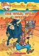Go to record The wild, wild West