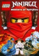 Go to record LEGO Ninjago, masters of Spinjitzu.
