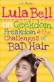 Go to record Lula Bell on geekdom, freakdom, + the challenges of bad hair