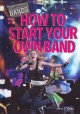 Go to record How to start your own band