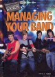 Go to record Managing your band