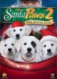 Go to record Santa paws 2 : the Santa pups