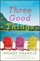 Go to record Three good things