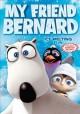 Go to record My friend Bernard