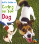 Go to record Ruff's guide to caring for your dog