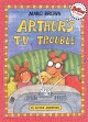Go to record Arthur's TV trouble