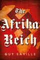 Go to record The Afrika Reich : a novel