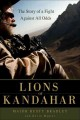 Go to record Lions of Kandahar : the story of a fight against all odds