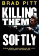 Go to record Killing them softly