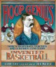 Go to record Hoop genius : how a desperate teacher and a rowdy gym clas...
