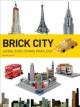 Go to record Brick city : global icons to make from Lego