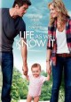 Go to record Life as we know it. [DVD]