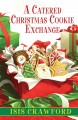 Go to record A catered Christmas cookie exchange