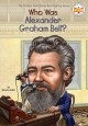 Go to record Who was Alexander Graham Bell?