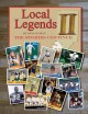 Go to record Local legends II : the stories continue