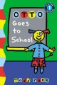 Go to record Otto goes to school