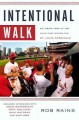 Go to record Intentional walk : an inside look at the faith that drives...
