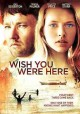 Go to record Wish you were here