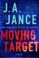Go to record Moving target :  a novel