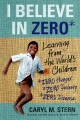 Go to record I believe in zero : learning from the world's children