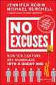 Go to record No excuses : how you can turn any workplace into a great one