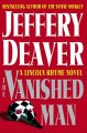 Go to record The vanished man : a Lincoln Rhyme novel