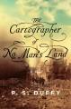 Go to record The cartographer of no man's land : a novel