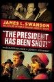 "Go to record ""The president has been shot!"" : the assassination of John..."