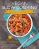 Go to record Vegan slow cooking for two or just for you : more than 100...