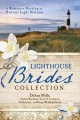 Go to record The lighthouse brides collection : 6 romances develop at h...
