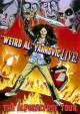 "Go to record ""Weird Al"" Yankovic live! : the alpocalypse tour"