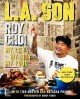 Go to record L.A. son : my life, my city, my food