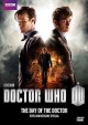 Go to record Doctor Who. The day of the doctor