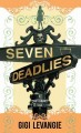 Go to record Seven deadlies : a cautionary tale