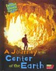 Go to record Journey to the center of the Earth