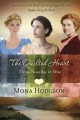 Go to record The quilted heart : three novellas in one