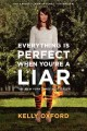 Go to record Everything is perfect when you're a liar