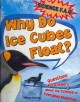 Go to record Why do ice cubes float? : questions and answers about the ...