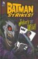 Go to record The Batman strikes! Joker's wild!