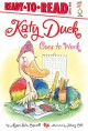 Go to record Katy Duck goes to work