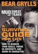 Go to record A survival guide for life : how to achieve your goals, thr...