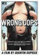 Go to record Wrong cops