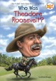 Go to record Who was Theodore Roosevelt?
