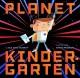 Go to record Planet Kindergarten