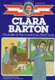 Go to record Clara Barton, founder of the American Red Cross