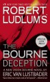 Go to record Robert Ludlum's The Bourne deception : a new Jason Bourne ...