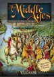 Go to record The Middle Ages : an interactive history adventure