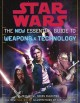 Go to record Star wars : the new essential guide to weapons and technol...
