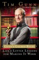 Go to record Gunn's golden rules : life's little lessons for making it ...